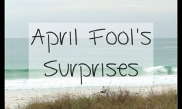 April Fool's Surprises
