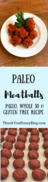 Paleo Meatballs, Paleo, Whole 30, and Gluten Free Recipe
