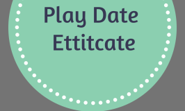 Play Date Etiquette