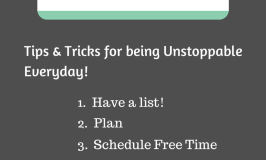 5 Tips and Tricks for Being Unstoppable