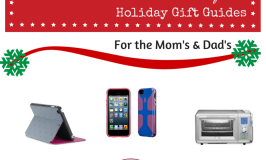 Holiday Gift Guides for Moms and Dads