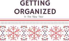 10 Tips for Getting Organized