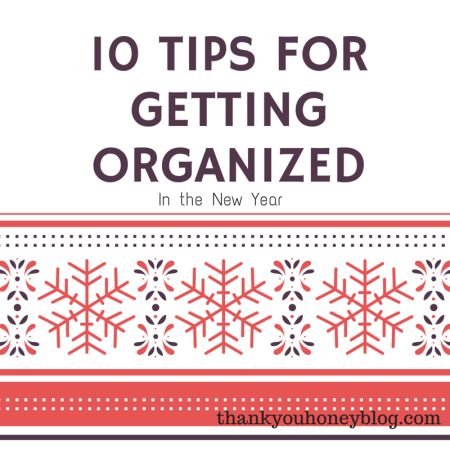 Tipsforgettingorganized