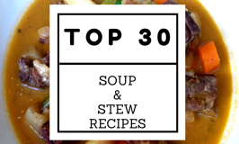 Top 30 Soup and Stew Recipes