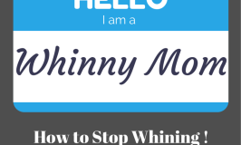 How to Stop Whining