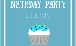 Birthday Party Etiquette