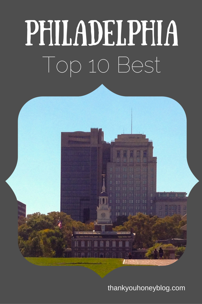 Philadelphia Top 10 Best