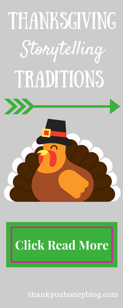 Thanksgiving Story Traditions