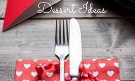 14 Romantic Dessert Ideas