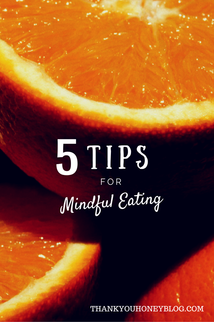 5 Tips Mindful Eating