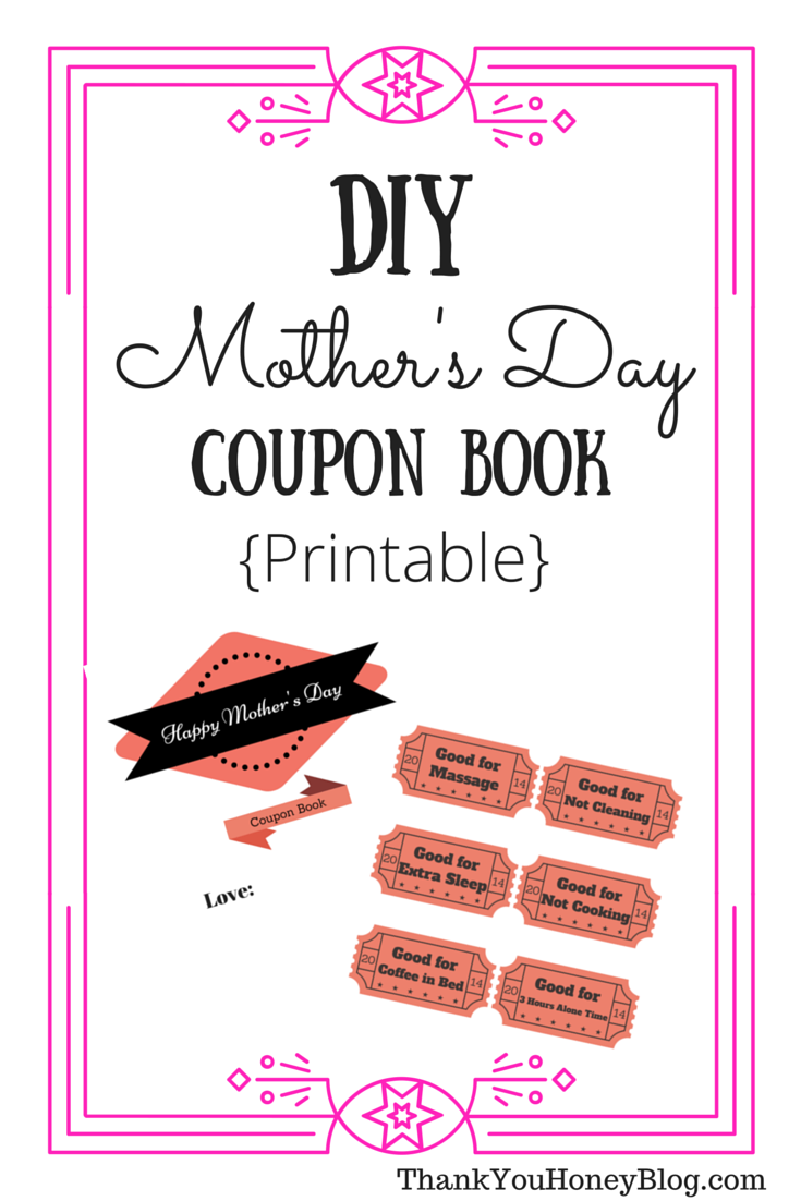 diy mother s day coupon book thank you honey. Black Bedroom Furniture Sets. Home Design Ideas