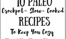 10 Paleo Crockpot Slow- Cooked Recipes