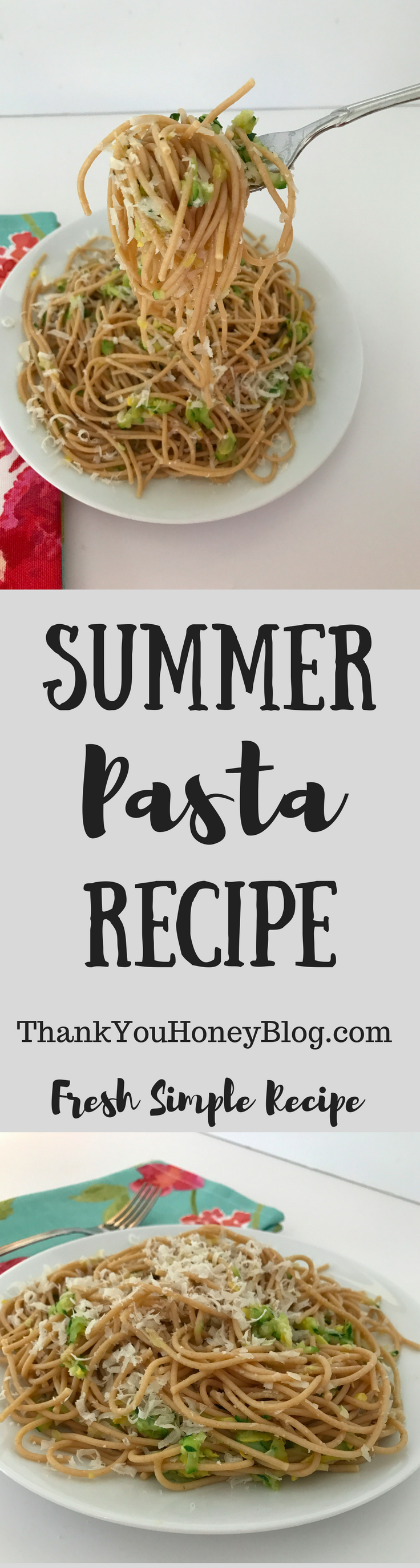 Summer Pasta Recipe, Recipe, Dinner, Main Dish, Pasta, Simple Meals, Clean Eating, Healthy, Summer, Healthy Meals, Supper, Pasta Night, Tutorial, ThankYouHoneyBlog.com