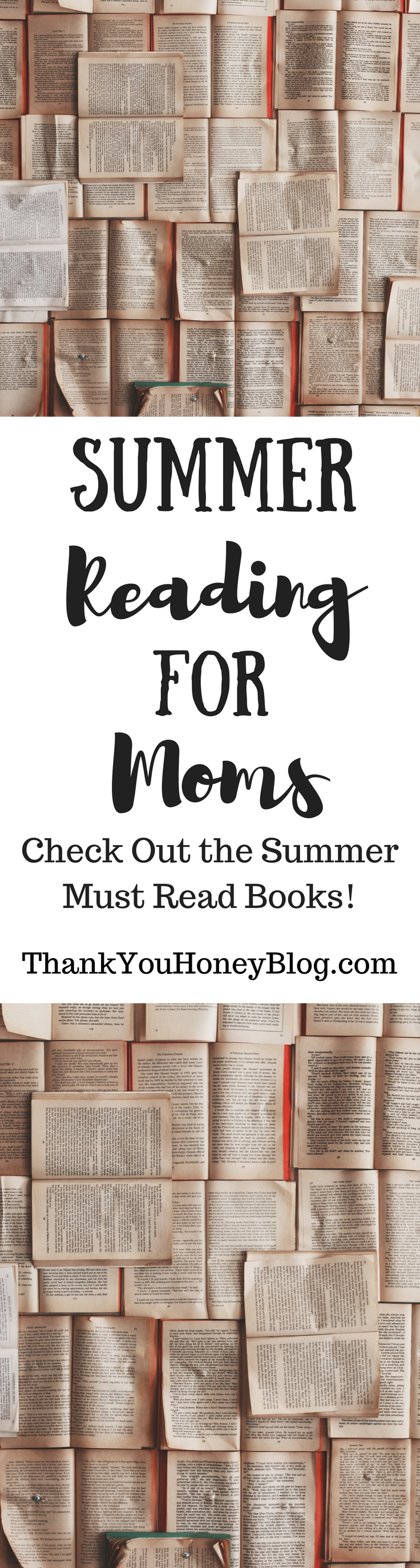 Summer Reading for Moms, Books, Novels, Fiction, Nonfiction, Poetry, Reading, Read, Summer, Reading for Moms, Must Read, Humor, Vacation Reading, Summer Reading, Vacation, ThankYouHoneyBlog.com